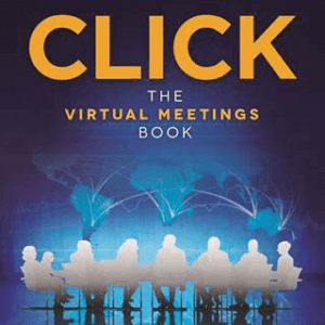 Click: The Virtual Meetings Book (Autographed Copy)